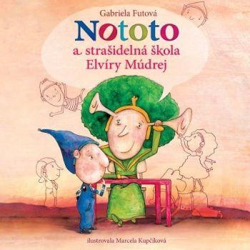 Nototo astrašidelná škola Elvíry Múdrej CD (audiokniha)