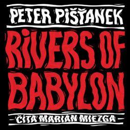 Rivers of Babylon (audiokniha)