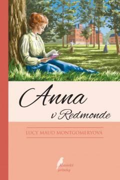 Lucy Maud Montgomery: Anna v Redmonde