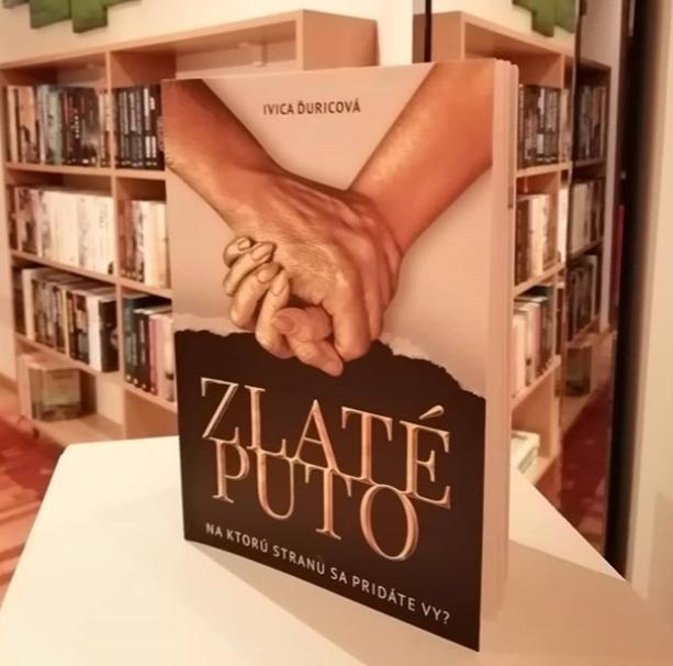 Ivica Ďuricová: Zlaté puto